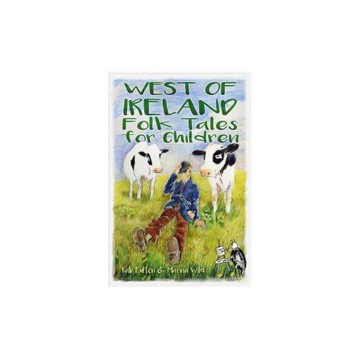 West of Ireland Folk Tales for Children (9780750983723)