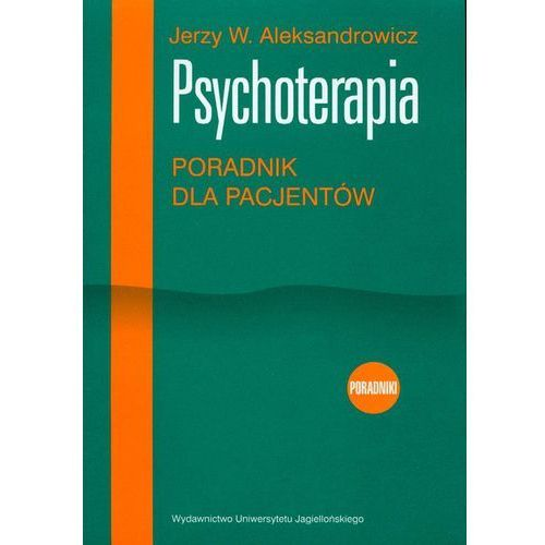 Psychoterapia Poradnik dla pacjentów (2004)