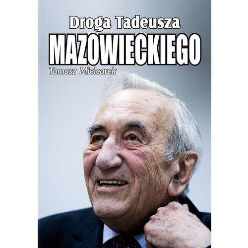 Droga Tadeusza Mazowieckiego-Wysyłkaod3,99 (232 str.)