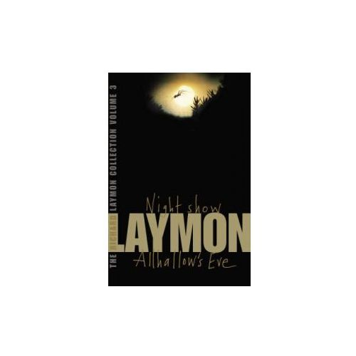 Richard Laymon Collection Volume 3: Night Show & Allhallow's Eve (9780755331703)