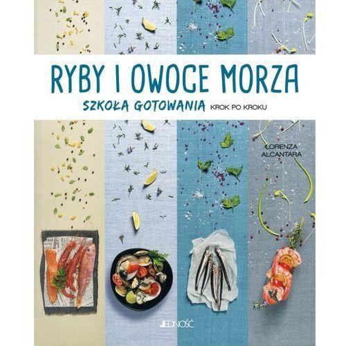 Ryby i owoce morza - Alcantara Lorenza, oprawa miękka
