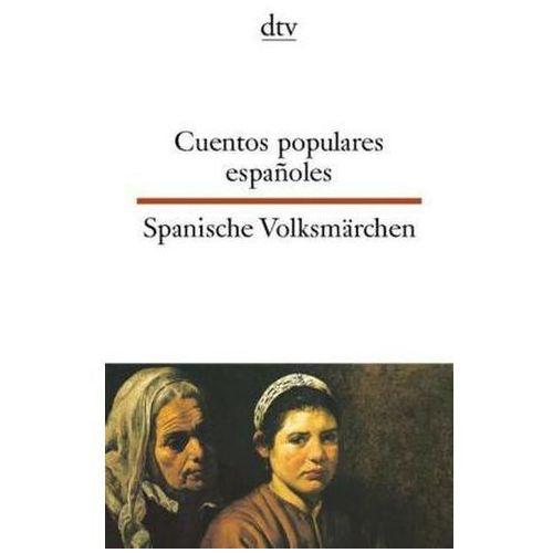 Spanische Volksmärchen. Cuentos populares espanoles (9783423094375)