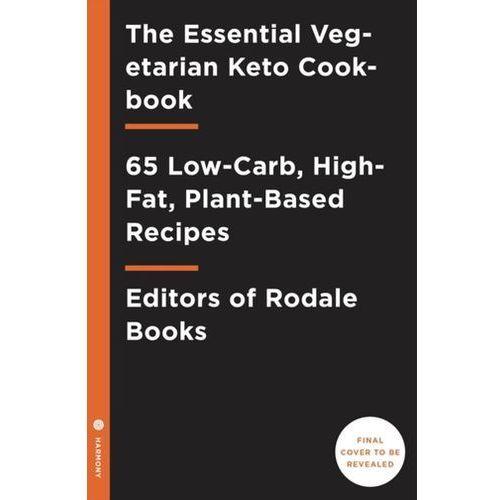 Essential Vegetarian Keto Cookbook