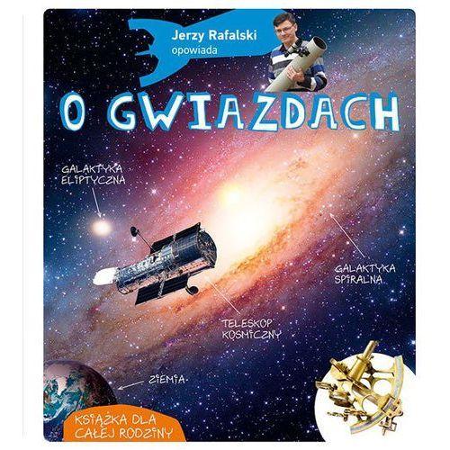 Jerzy Rafalski opowiada o gwiazdach - Rafalski Jerzy (2017)