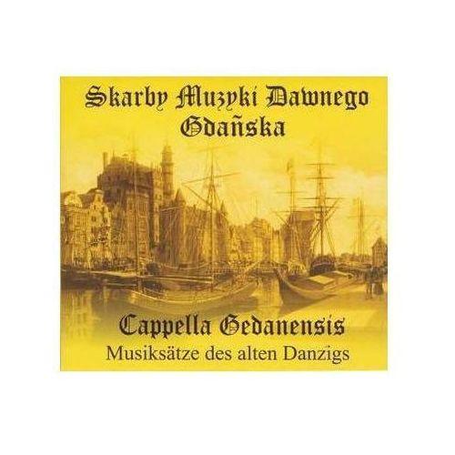 Cappella Gedamensis - Skarby Muzyki Dawnego Gdańska (Digipack) (5907577114930)