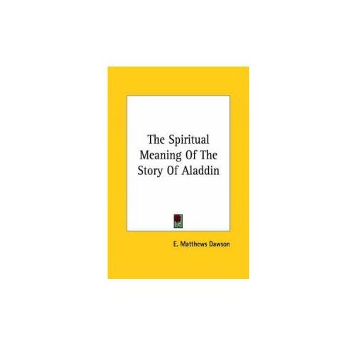 The Spiritual Meaning Of The Story Of Aladdin