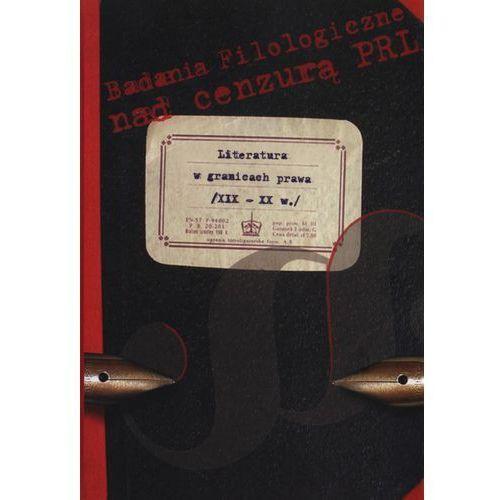 Literatura w granicach prawa XIX - XX w. (576 str.)