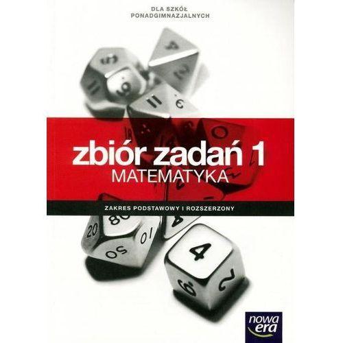 Matematyka Zbiór zadań Część 1 Zakres podstawowy i rozszerzony (2013)
