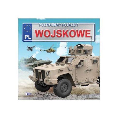 Poznajemy pojazdy wojskowe - Opracowanie zbiorowe (9788379323227)