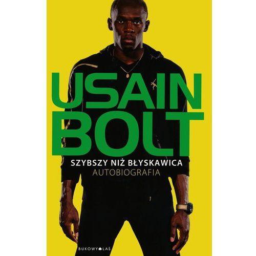 Szybszy niż błyskawica Autobiografia, Bolt Usain