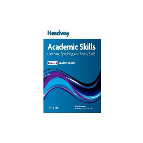 Headway Academic Skills: 3: Listening, Speaking, and Study Skills Student's Book (9780194741583)