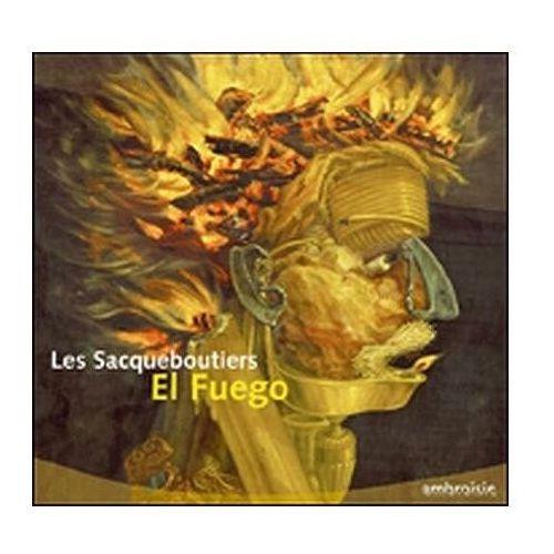 El fuego - les sacqueboutiers (płyta cd)