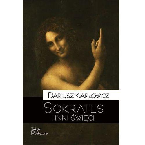 Sokrates i inni święci - Dariusz Karłowicz (9788362884261)