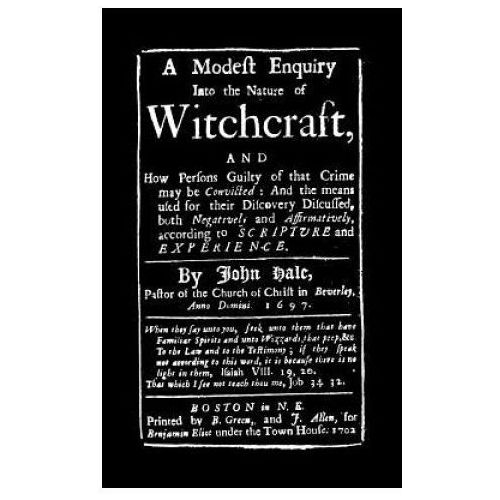 Modest Enquiry Into the Nature of Witchcraft (9781557091826)