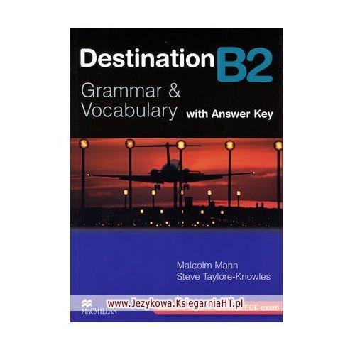 Destination B2 Grammar & Vocabulary Książka (z Kluczem) (212 str.)