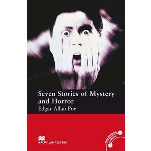 Macmillan Readers Elementary: 7 Stories Of Mystery And Horror Poe, Edgar
