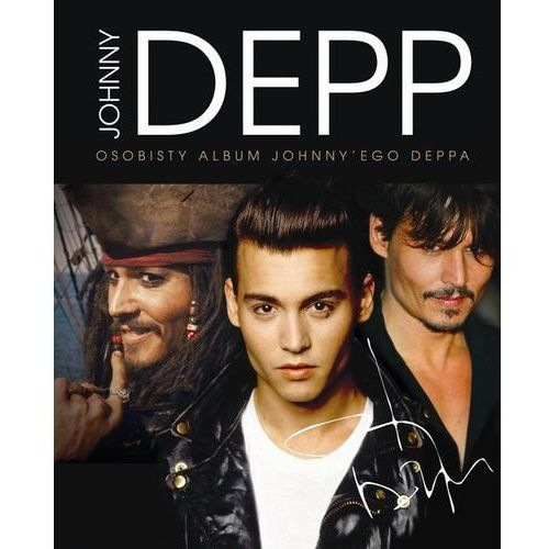 Johnny Deep. Osobisty Album Johnny`Ego Deepa (208 str.)