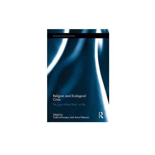 Religion And Ecological Crisis (9781138644120)