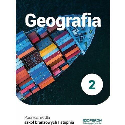 Geografia Podręcznik 2 Szkoła Branżowa 1 Stopnia - Sławomir Kurek (9788366365735)