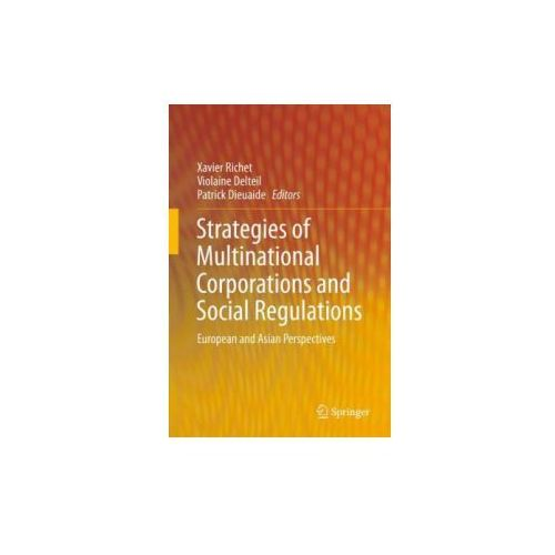 Strategies of Multinational Corporations and Social Regulations (9783642413681)