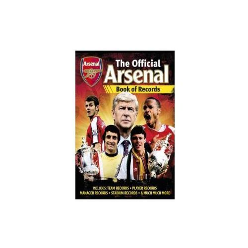 Official Arsenal FC Football Records, Carlton Books Ltd