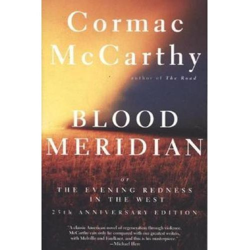 Blood Meridian: Or the Evening Redness in the West (1992)