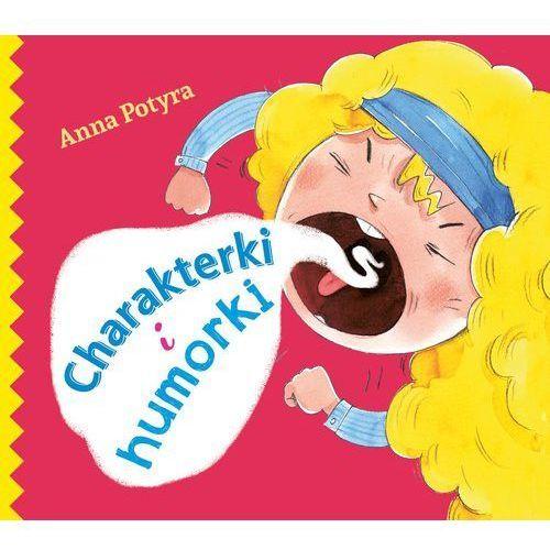 Charakterki i humorki, Anna Potyra