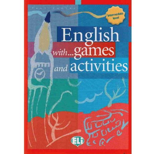 English with... Games and Activities. Intermediate (96 str.)