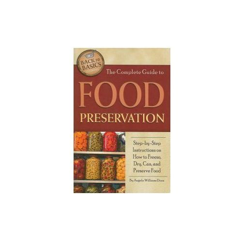 Complete Guide to Food Preservation