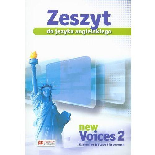 New Voices 2. Zeszyt ćwiczeń do języka angielskiego - wyprzedaż, oprawa miękka