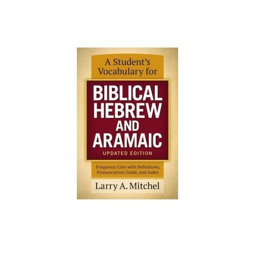 Student's Vocabulary for Biblical Hebrew and Aramaic, Updated Edition (9780310533870)