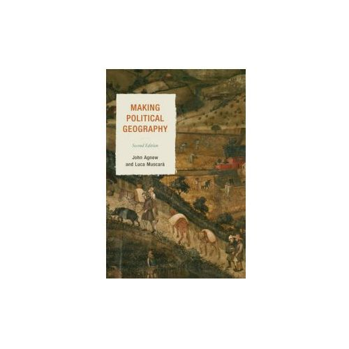 Making Political Geography (9781442212299)