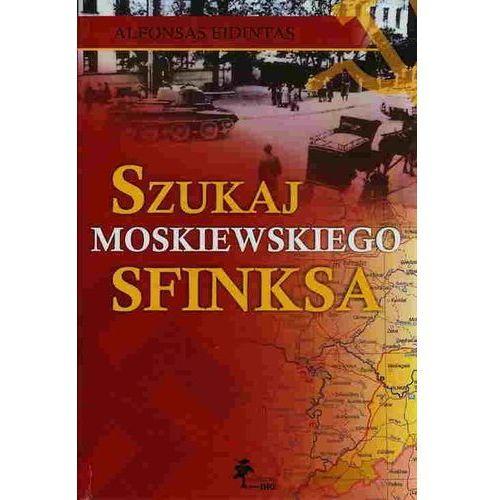 Szukaj moskiewskiego sfinksa, Alfonsas Eidintas