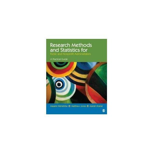 Research Methods and Statistics for Public and Nonprofit Administrators (9781452203522)