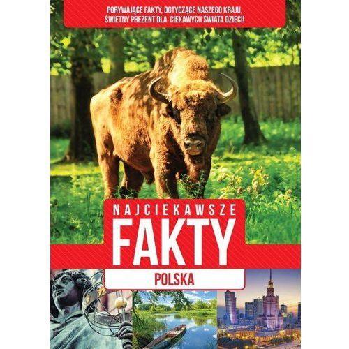 Polska, Najciekawsze fakty - Praca zbiorowa, oprawa twarda