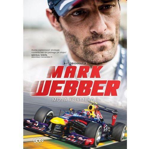 Mark Webber. Moja Formuła 1 (2016)
