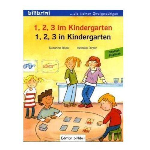 1, 2, 3 im Kindergarten, Deutsch-Englisch. 1, 2, 3 in Kindergarten (9783198195949)