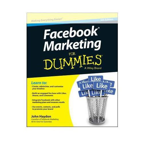 Facebook Marketing for Dummies, Haydon, John