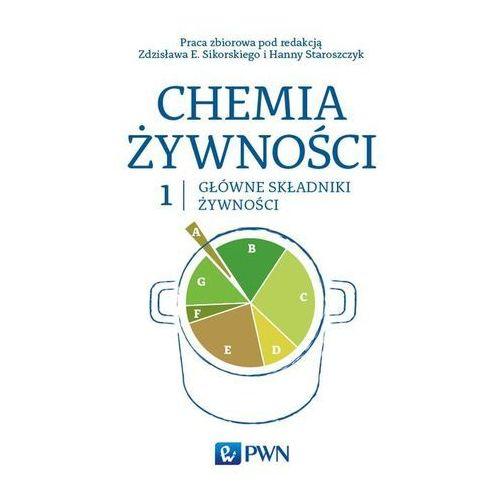 Chemia żywności Tom 1 Główne składniki żywności