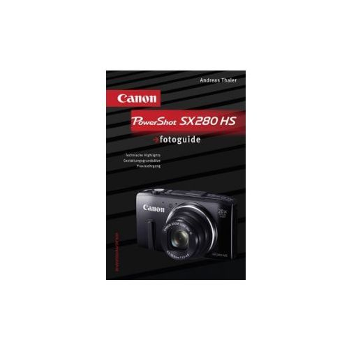 Canon PowerShot SX280 HS fotoguide (9783943125207)