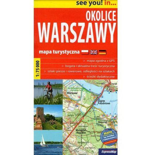 Okolice Warszawy 1:75 000. Mapa turystyczna. Wyd. 2014. ExpressMap, Expressmap