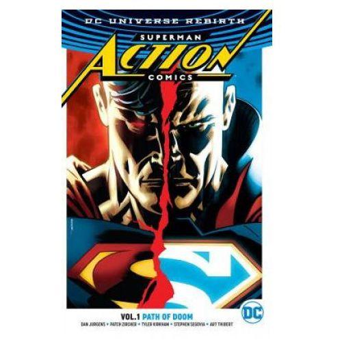 Superman - Action Comics Vol. 1 Path Of Doom (Rebirth) (9781401268046)