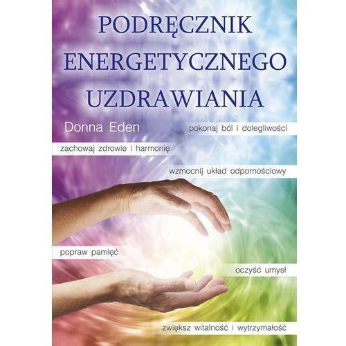 Podręcznik energetycznego uzdrawiania, Eden Donna