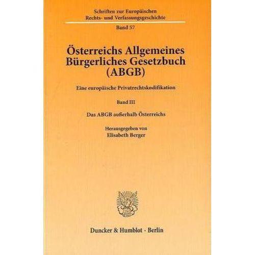 Österreichs Allgemeines Bürgerliches Gesetzbuch (ABGB). Bd.3 (9783428133031)