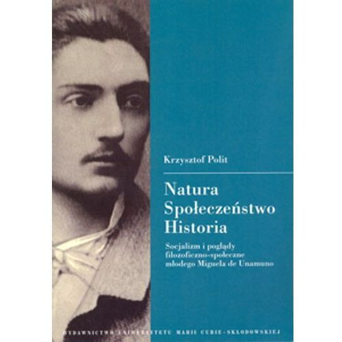 Natura społeczeństwo, historia, socjalizm i poglądy filozoficzno-społeczne... (278 str.)