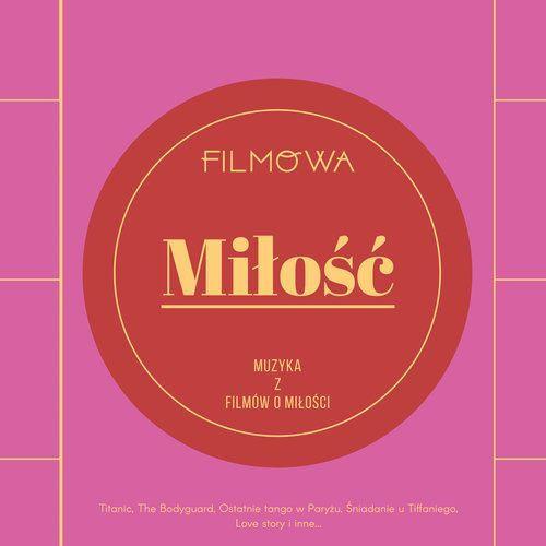 Mtj Filmowa miłość - muzyka z filmów o miłości - różni wykonawcy (płyta cd)