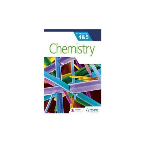 Chemistry for the Ib Myp 4 & 5 (9781471841767)