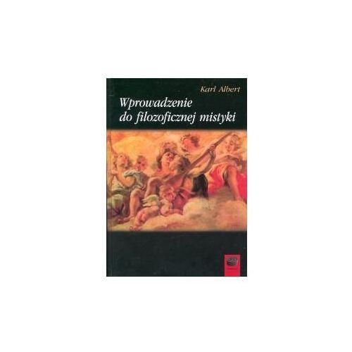 Wprowadzenie do filozoficznej mistyki - Karl Albert