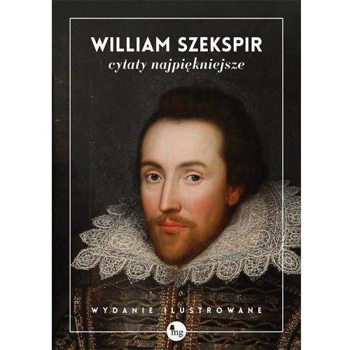 Cytaty najpiękniejsze. William Szekspir - NAJTANIEJ! (2014)