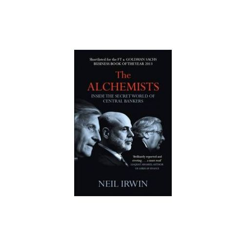Alchemists: Inside the secret world of central bankers (9780755362684)